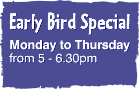 early bird special monday - thursday